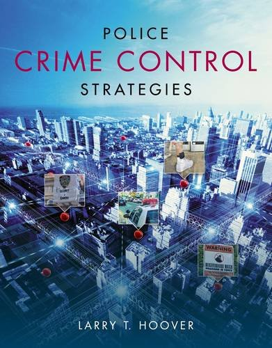 Police Crime Control Strategies   2014 9781133691624 Front Cover