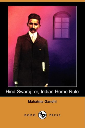 Hind Swaraj; or, Indian Home Rule   2008 edition cover