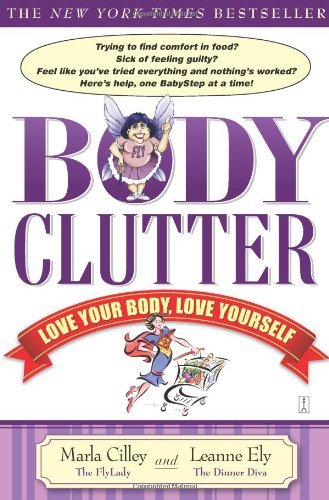 Body Clutter Love Your Body, Love Yourself  2007 edition cover
