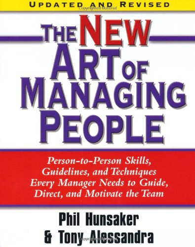 New Art of Managing People Person-to-Person Skills, Guidelines, and Techniques Every Manager Needs to Guide, Direct, and Motivate the Team  2008 (Revised) edition cover