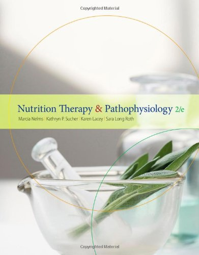 Nutrition Therapy and Pathophysiology  2nd 2011 edition cover