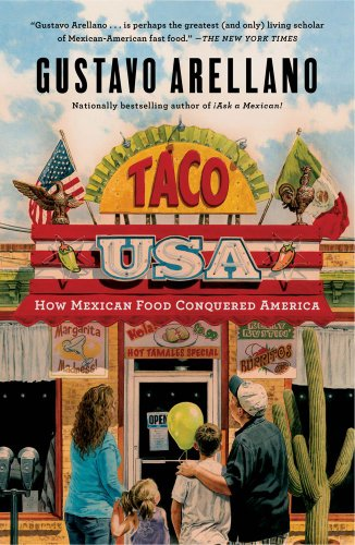 Taco USA How Mexican Food Conquered America N/A edition cover