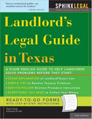 Landlord's Legal Guide in Texas  2nd 2006 (Revised) 9781572485624 Front Cover