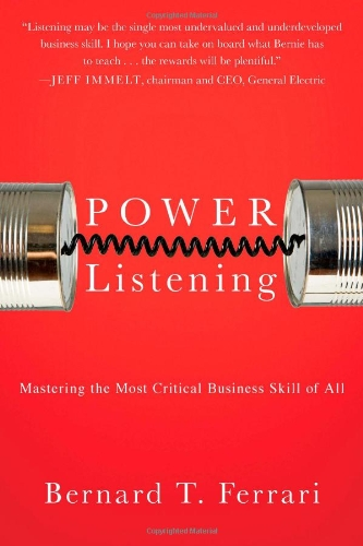 Power Listening Mastering the Most Critical Business Skill of All  2012 edition cover