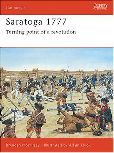 Saratoga 1777 Turning Point of a Revolution  2000 edition cover