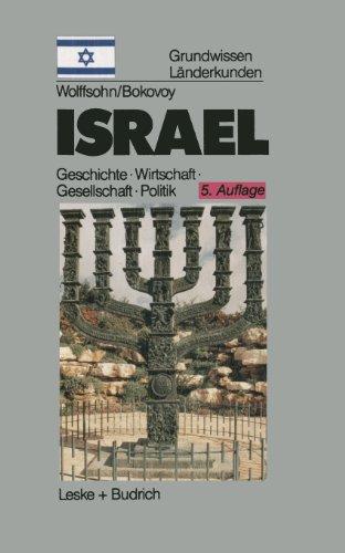 Israel: Grundwissen-länderkunde Geschichte Politik Gesellschaft Wirtschaft (1882–1996) 5th 2012 edition cover