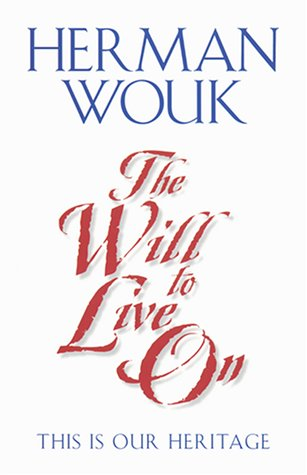 Will to Live On This Is Our Heritage  2001 9780060955625 Front Cover