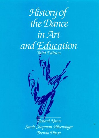 History of the Dance in Art and Education  3rd 1991 edition cover