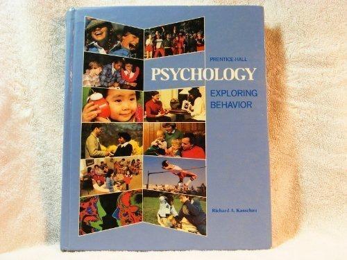 Psychology:Exploring Behavior : Exploring Behavior N/A 9780137332625 Front Cover
