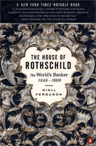 House of Rothschild The World's Banker, 1849-1998  1998 (Revised) edition cover
