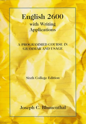 English 2600 with Writing Applications A Programmed Course in Grammar and Usage 6th 1994 edition cover
