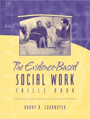 Evidence-Based Social Work Skills Book   2004 edition cover