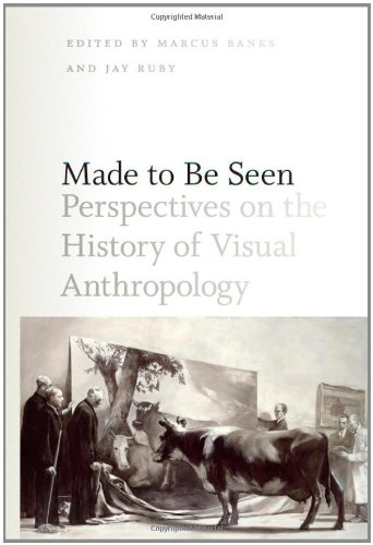 Made to Be Seen Perspectives on the History of Visual Anthropology  2011 edition cover