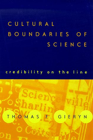 Cultural Boundaries of Science Credibility on the Line  1999 edition cover