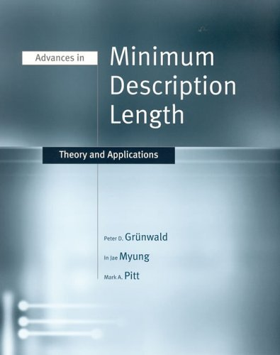 Advances in Minimum Description Length Theory and Applications  2005 9780262072625 Front Cover