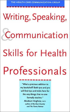 Writing, Speaking, and Communication Skills for Health Professionals   2001 edition cover