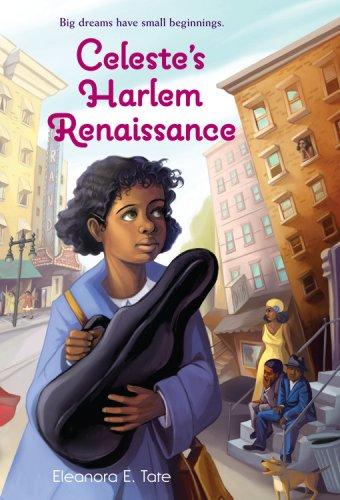 Celeste's Harlem Renaissance   2009 9780316113625 Front Cover