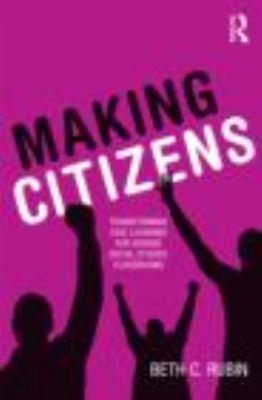Making Citizens Transforming Civic Learning for Diverse Social Studies Classrooms  2011 edition cover