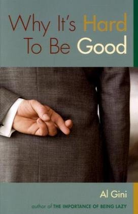 Why It's Hard to Be Good   2007 edition cover