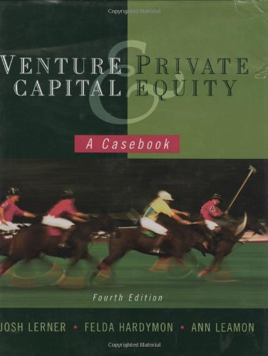 Venture Capital and Private Equity A Casebook 4th 2009 edition cover
