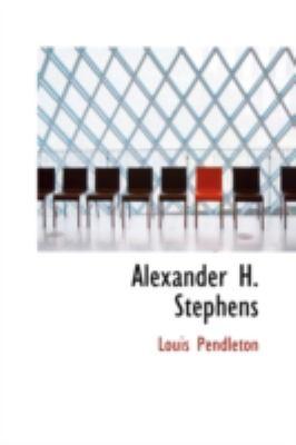 Alexander H. Stephens:   2008 edition cover