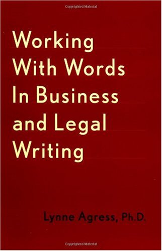 Working with Words in Business and Legal Writing   2002 9780738205625 Front Cover