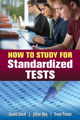 How to Study for Standardized Tests   2013 (Revised) 9780763773625 Front Cover