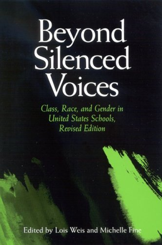 Beyond Silenced Voices Class, Race, and Gender in United States Schools  2005 (Revised) edition cover