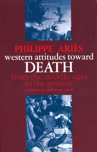 Western Attitudes Toward Death From the Middle Ages to the Present  1974 edition cover