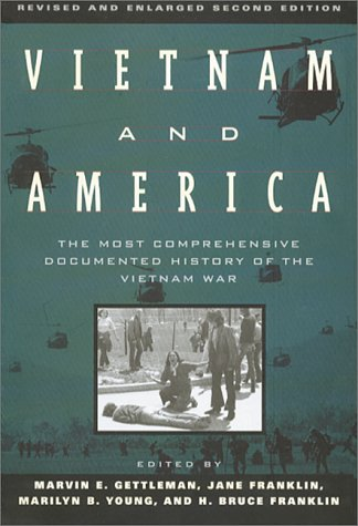 Vietnam and America The Most Comprehensive Documented History of the Vietnam War 2nd 1995 9780802133625 Front Cover
