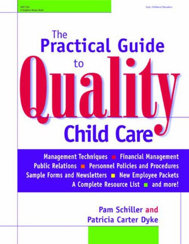 Practical Guide to Quality Child Care   2001 edition cover