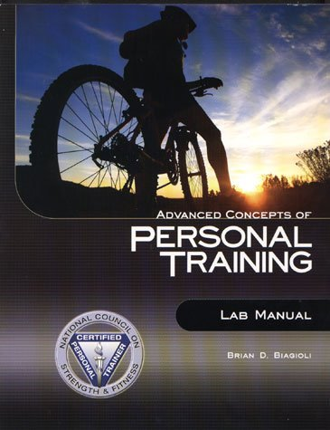 Advanced Concepts of Personal Training Lab Manual N/A 9780979169625 Front Cover