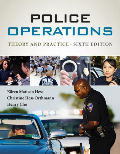 Police Operations: Theory and Practice  2013 9781285052625 Front Cover