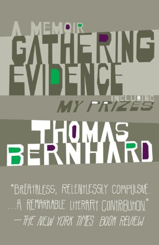 Gathering Evidence and My Prizes A Memoir N/A 9781400077625 Front Cover