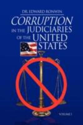 Corruption in the Judiciaries of the United States Volume I N/A edition cover