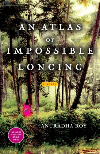 Atlas of Impossible Longing   2010 9781451608625 Front Cover