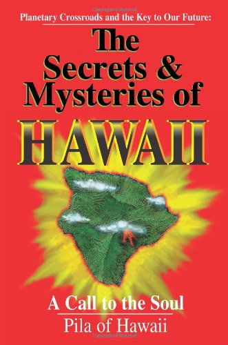 Secrets and Mysteries of Hawaii A Call to the Soul  1995 9781558743625 Front Cover