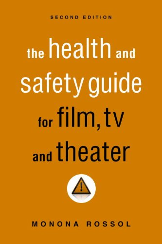 Health and Safety Guide for Film, TV, and Theater  2nd 2011 edition cover