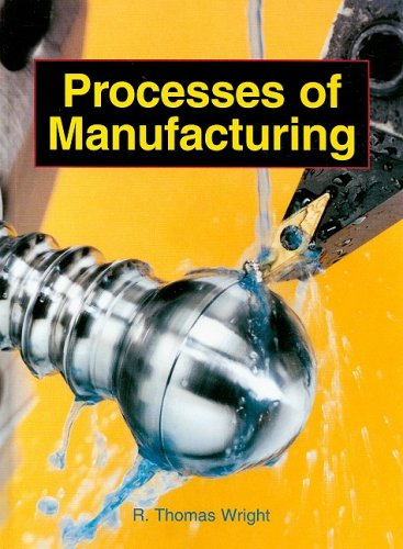 Processes of Manufacturing  4th 2005 edition cover