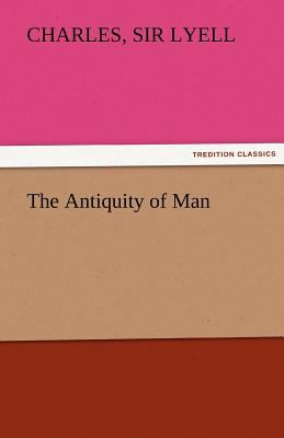 Antiquity of Man  N/A 9783842462625 Front Cover