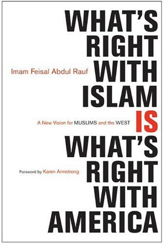 What's Right with Islam A New Vision for Muslims and the West  2005 9780060750626 Front Cover