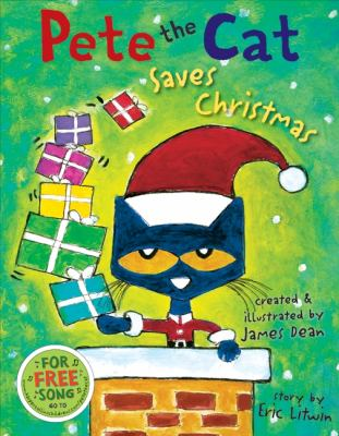 Pete the Cat Saves Christmas Includes Sticker Sheet!  2012 9780062110626 Front Cover