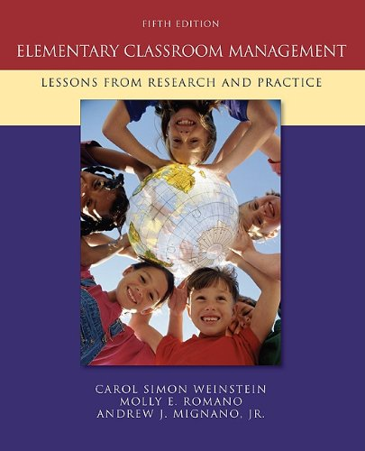 Elementary Classroom Management Lessons from Research and Practice 5th 2011 edition cover