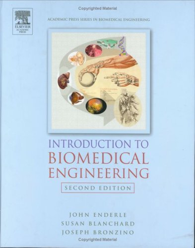 Introduction to Biomedical Engineering  2nd 2005 (Revised) edition cover