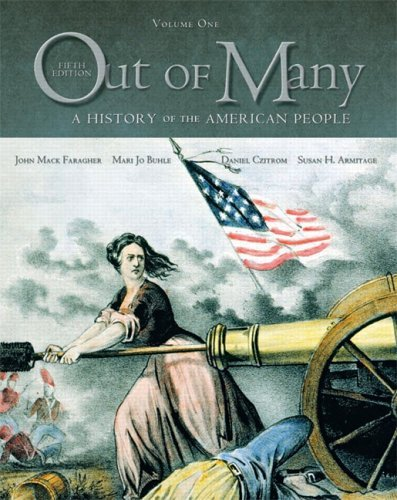 Out of Many A History of the American People, Combined Edition 5th 2006 9780131944626 Front Cover