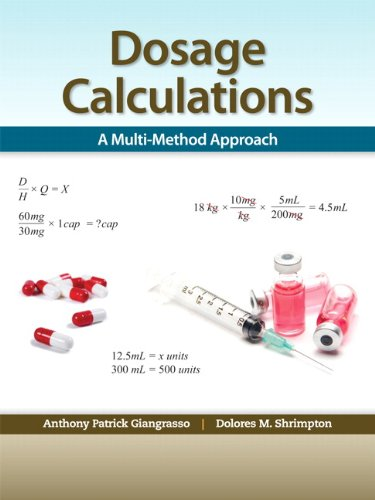 Dosage Calculations A Multi-Method Approach  2013 edition cover