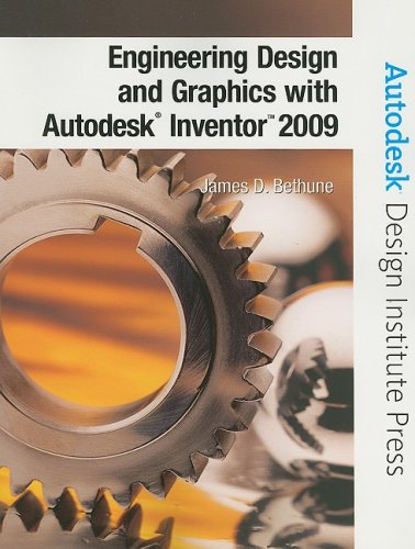 Engineering Design and Graphics with Autodesk Inventor 2009   2009 9780135157626 Front Cover