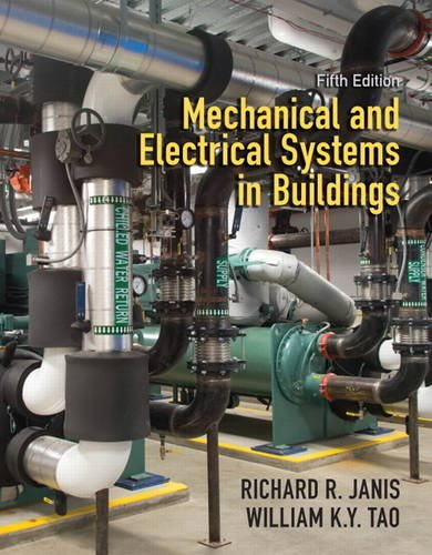 Mechanical and Electrical Systems in Buildings  5th 2014 (Revised) edition cover