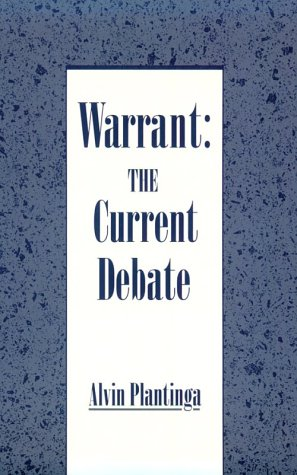 Warrant The Current Debate  1993 9780195078626 Front Cover