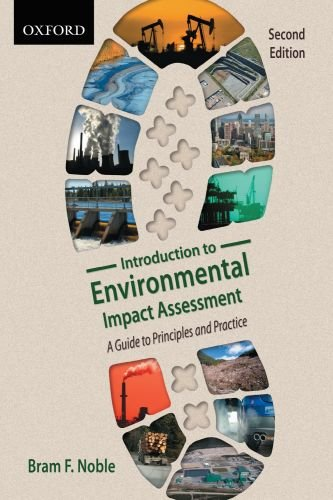 Introduction to Environmental Impact Assessment A Guide to Principles and Practice 2nd 2010 9780195429626 Front Cover